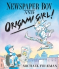 Image for Newspaper Boy and Origami Girl!