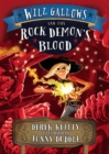 Image for Will Gallows & the rock demon's blood