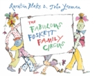 Image for The Fabulous Foskett Family Circus