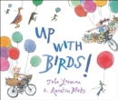 Image for Up with birds!