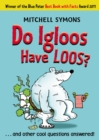 Image for Do igloos have loos?  : and other cool questions answered!