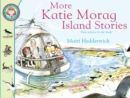 Image for More Katie Morag island stories