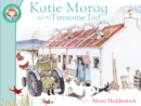 Image for Katie Morag and the tiresome ted