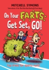 Image for On your farts, get set, go!