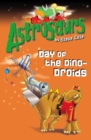 Image for Astrosaurs 7: Day of the Dino-Droids