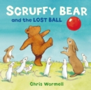 Image for Scruffy Bear and the lost ball