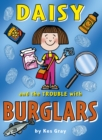 Image for Daisy and the trouble with burglars