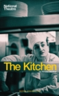 Image for The kitchen  : a play in two parts with an interlude