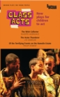 Image for Class acts: new plays for children to act.