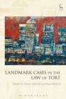 Image for Landmark cases in the law of tort