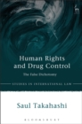 Image for Human rights and drug control  : the false dichotomy