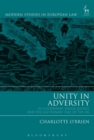 Image for Unity in adversity  : EU citizenship, social justice and the cautionary tale of the UK