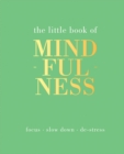 Image for The little book of mindfulness