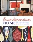Image for Scandinavian home  : a comprehensive guide to mid-century modern Scandinavian designers