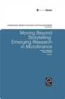 Image for Moving Beyond Storytelling : Emerging Research in Microfinance
