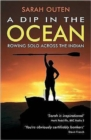 Image for A dip in the ocean  : rowing solo across the Indian