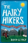 Image for The hairy hikers  : a coast-to-coast trek along the French Pyrenees