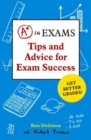 Image for A* [enclosed in circle] in exams  : tips and advice for exam success