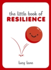 Image for The little book of resilience