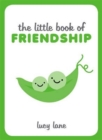 Image for The little book of friendship