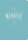 Image for How to be mindful