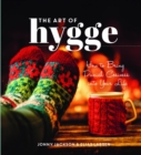 Image for The art of hygge  : how to bring Danish cosiness into your life