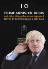 Image for Prime Minister Boris--and other things that never happened