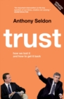 Image for Trust: how we lost it and how to get it back