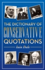 Image for Dictionary of Conservative quotations
