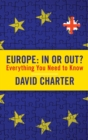 Image for Europe - in or out?: everything you need to know