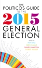 Image for The Politicos guide to the 2015 general election