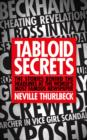 Image for Tabloid secrets  : the stories behind the headlines at the world's most famous newspaper