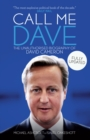 Image for Call me Dave: the unauthorised biography of David Cameron