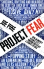 Image for Project fear: how an unlikely alliance left a kingdom united, but a country divided