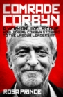 Image for Comrade Corbyn  : a very unlikely coup