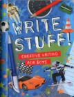 Image for Write Stuff : Creative Writing for Boys