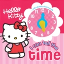 Image for Hello Kitty I Can Tell the Time : Hello Kitty Clock Book