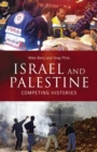 Image for Israel and Palestine: competing histories