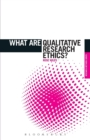 Image for What are qualitative research ethics?