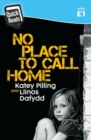 Image for No place to call home  : Katey Pilling's honest truth
