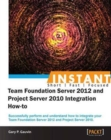 Image for InstantTeam Foundation Server 2012 and Project Server 2010 Integration How-to