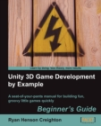 Image for Unity 3D game development by example  : beginner's guide