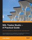 Image for SDL Trados Studio - A Practical Guide