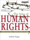 Image for The atlas of human rights  : mapping violations of freedom worldwide