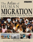 Image for The atlas of human migration  : global patterns of people on the move