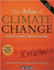 Image for The atlas of climate change  : mapping the world's greatest challenge