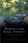 Image for Markets and rural poverty  : upgrading in value chains