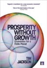 Image for Prosperity without growth  : economics for a finite planet