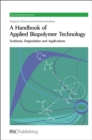 Image for Handbook of applied biopolymer technology  : synthesis, degradation and applications