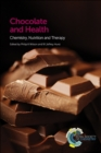 Image for Chocolate and health  : chemistry, nutrition and therapy